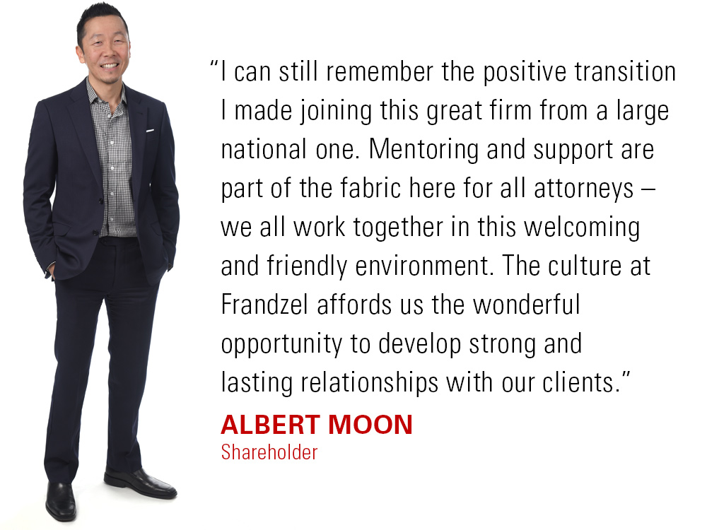 Albert Moon, Attorney at Law, Shareholder at Frandzel